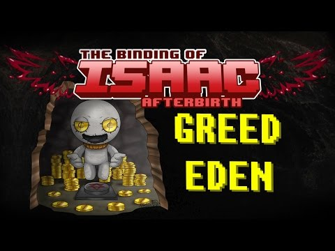 The Binding of Isaac : Afterbirth - GREED EDEN #96