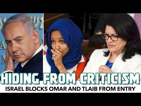 Israel Faces Backlash After Blocking Omar & Tlaib From Entry