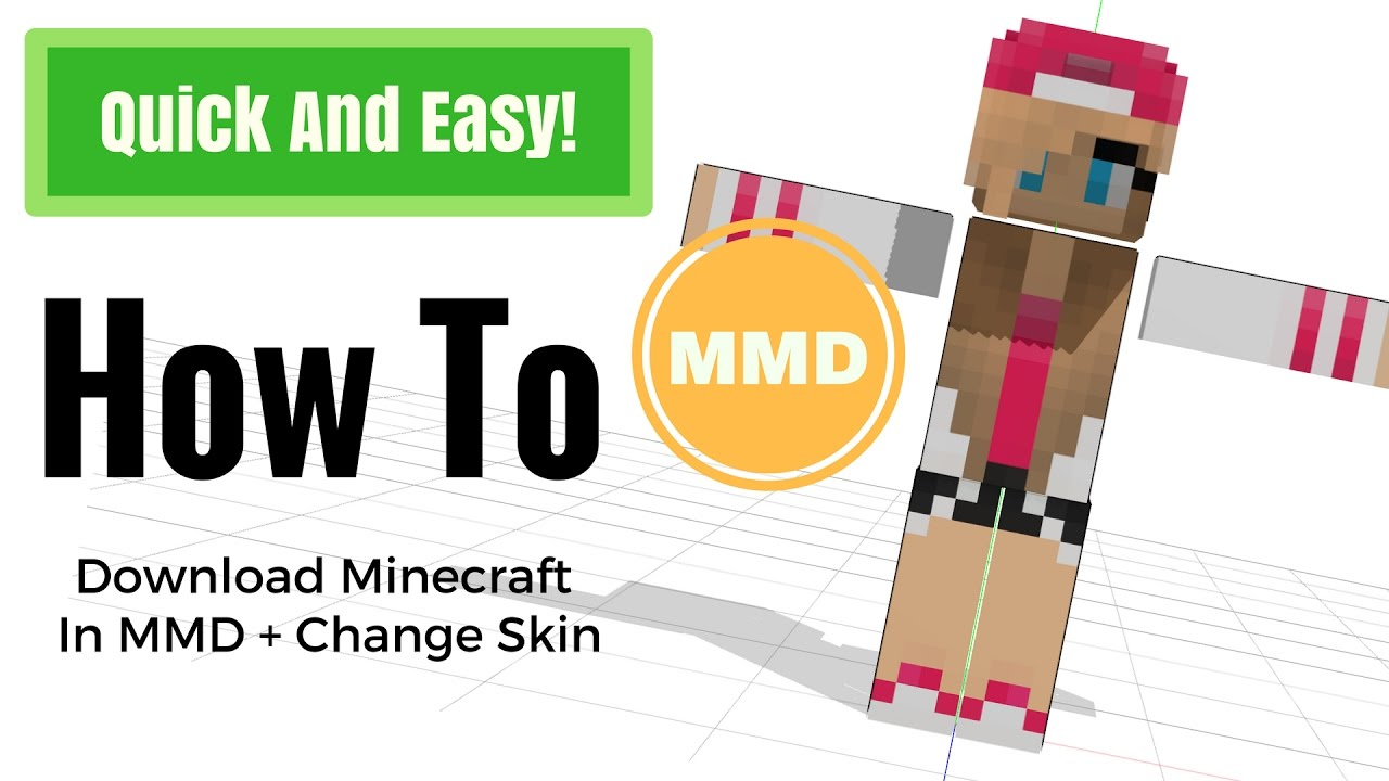 MMD Tutorial] How to download minecraft model in MMD - Most Popular