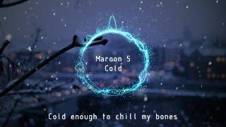 Maroon 5 - Cold [LYRICS] (100% no rap) - version 2 NEW