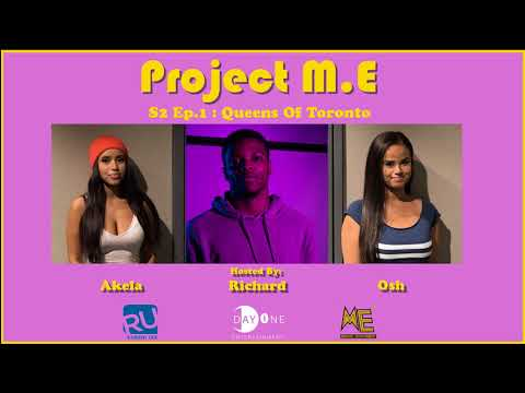 Project M.E S2 Ep.1- Queens Of Toronto