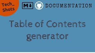 Table of Contents Generator for Markdown | Productivity | Tech Primers