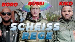 Kiko Boro amp; Büssi Scheiss Rege