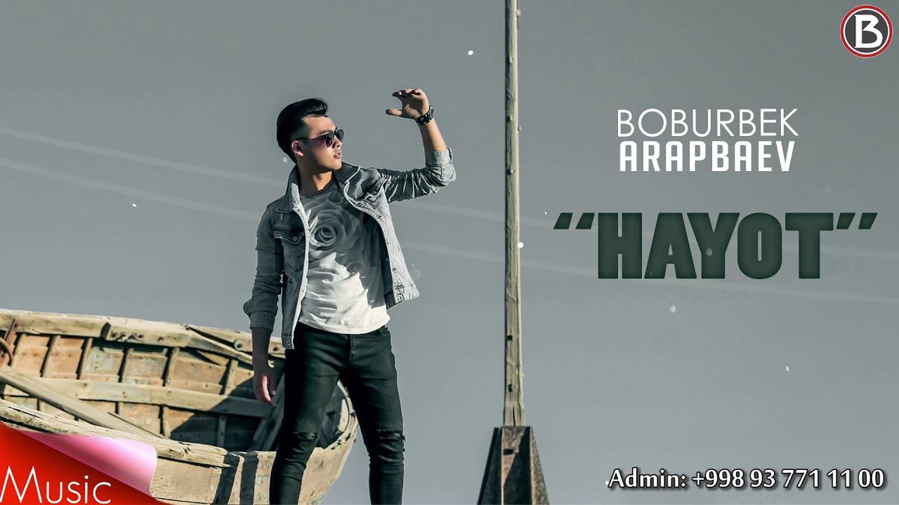 Boburbek Arapbaev - Hayot (Music Video)