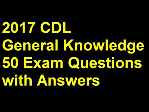 2017 Cdl General Knowledge Exam Prep 50 Questions Answers Youtube