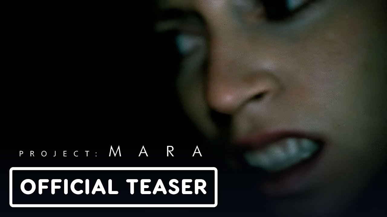 Project: Mara - Official Teaser Trailer