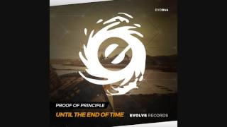 Proof of Principle - Until The End of Time