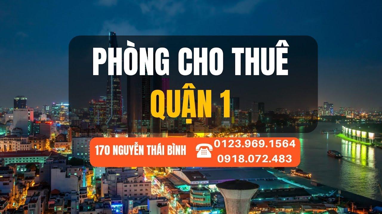 Phòng cho thuê Quận 1 Sài Gòn (gần Bitexco, chợ Bến Thành)