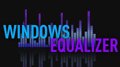 How To Install an Equalizer on Windows 10 - BEST EQ!