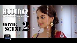 Holiday (2014) Official Movie Scene #2 | Akshay Kumar,Sonakshi Sinha