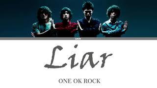 ONE OK ROCK - Liar  (Lyrics Kan/Rom/Eng/Esp)