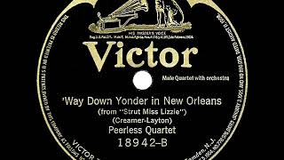 1st RECORDING OF: Way Down Yonder In New Orleans - Peerless Quartet (1922)