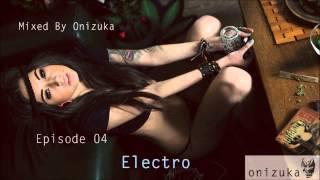 Mixed by Onizuka Ep.04 - Electro