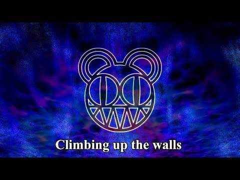 Radiohead - Climbing Up The Walls (LYRIC VIDEO) [HD 720p]