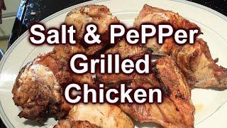Simple ~ Grilled Chicken Breast ~ Salt N Pepper ~ Yummy!