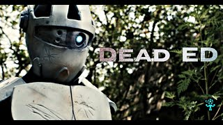 Dead ED (OFFICIAL TRAILER)