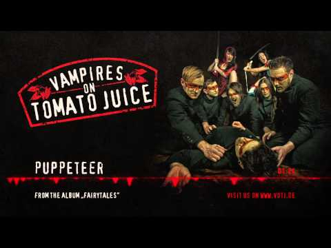 Клип Vampires on Tomato Juice - Puppeteer