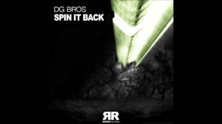 DG Bros - Spin It Back (Original Mix)
