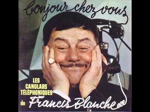 Francis Blanche. Canular Téléphonique. Ouvre Boîte.