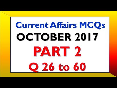 Current Affairs October 2017 Part 2 - 35 Latest Questions Latest GK