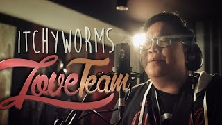 Repeat youtube video Tower Sessions OSE | Itchyworms - Love Team