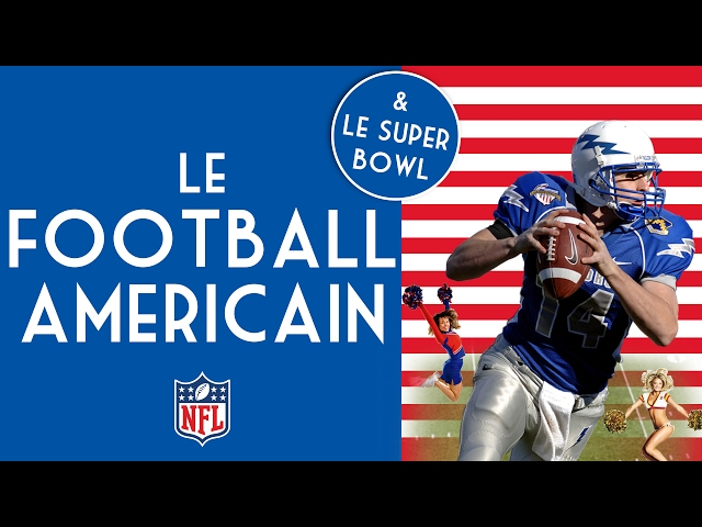 Le Football Américain et Le Super Bowl 🏈 - Captain America #7 🇺🇸