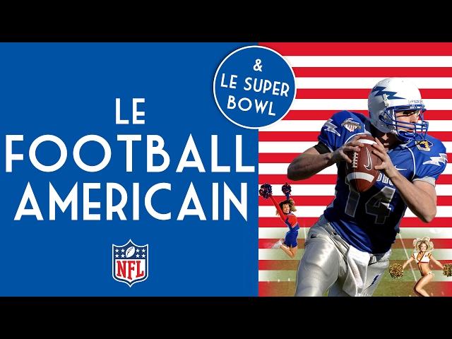 Comprendre Le Football Américain et Le Super Bowl 🏈 - Captain America #7 🇺🇸