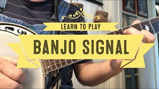 Learn to Play - Banjo Signal - Bluegrass Banjo