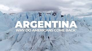 Argentina - Why do Americans come back