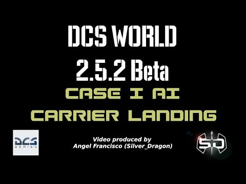 DCS World 2.5.2 / CASE I AI Carrier landing / Circuit
