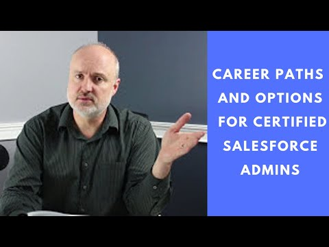 Career Paths and Options for Certified Salesforce Administra