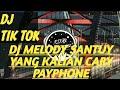 Dj Viral Tik Tok Terbaru  Payphone Yang Kalian Cari Melody Adem Full Bass  Mp3 - Mp4 Download