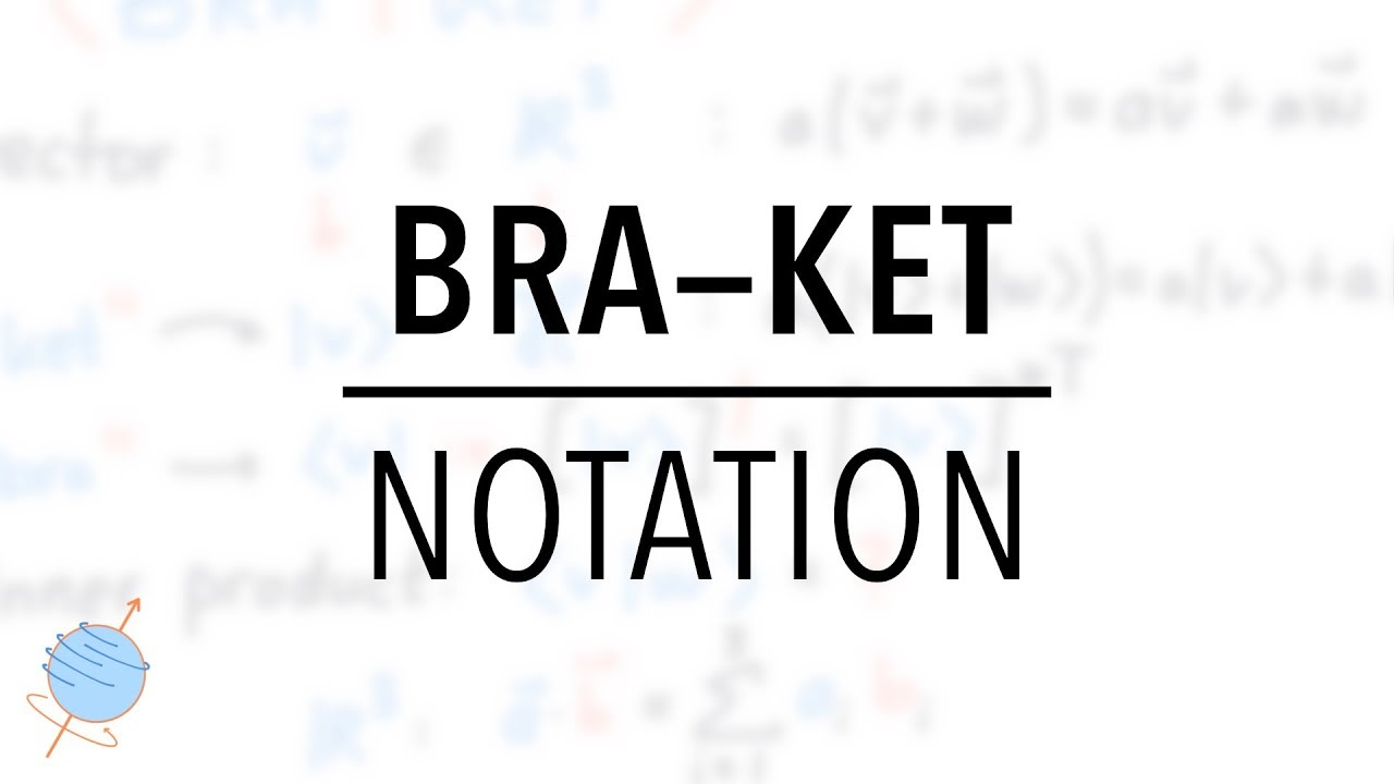 Dirac's bra and ket notations in hindi | operators in quantum.