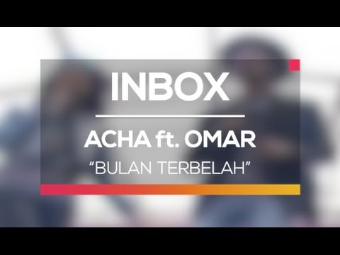 acha-septriasa-ft-omar-bulan-terbelah-live-on-inbox