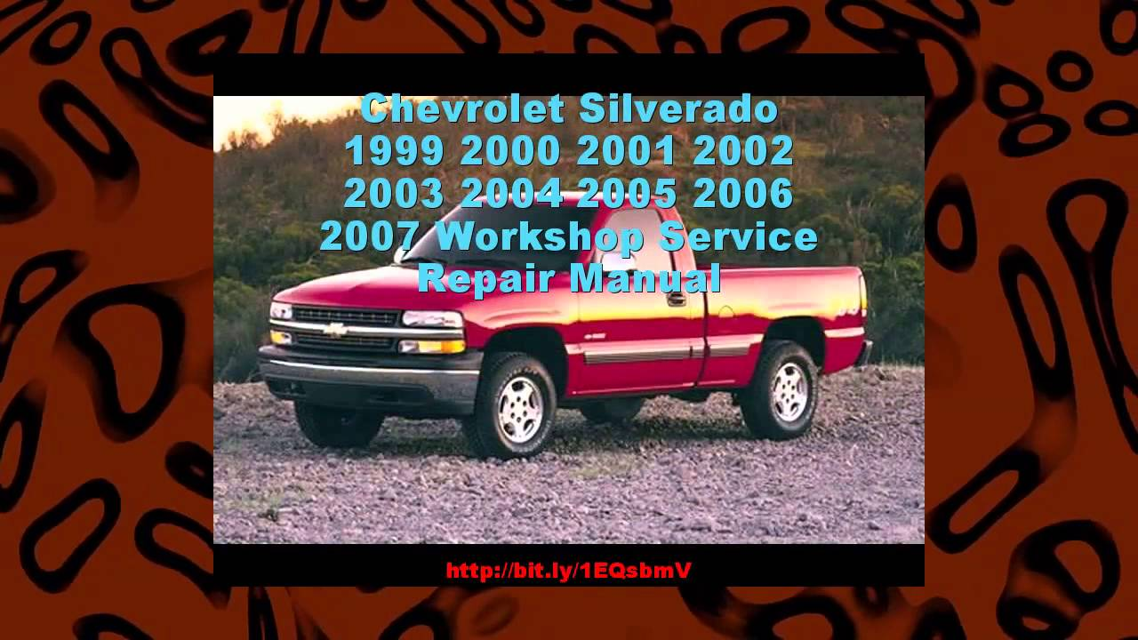 Chevrolet silverado 1999 2000 2001 2002 2003 2004 2005 2006 2007 chevrolet silverado 1999 2000 2001 2002 2003 2004 2005 2006 2007 workshop service repair manual publicscrutiny Image collections