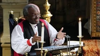 Royal wedding: Bishop Michael Curry's sermon at Harry and Meghan's ceremony