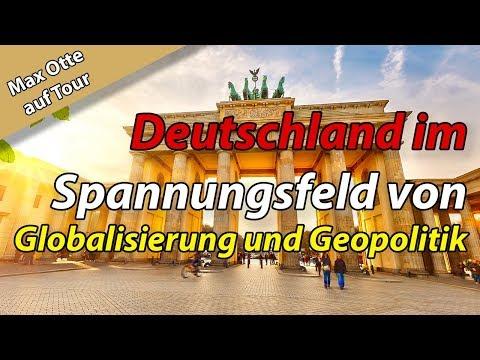 Deutschland im Spannungsfeld von Globalisierung und Geopolitik. Die Seminartour 2018 von Max Otte