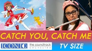 Download Sakura Symphony - Catch You, Catch Me (TV Size) MP3 song and Music Video