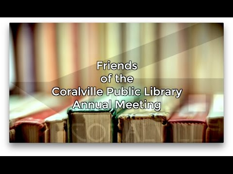 Friends of the CPL Annual Meeting - April 20, 2017