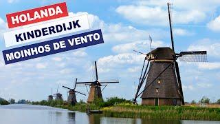 Holanda: Kinderdijk - Moinhos de vento