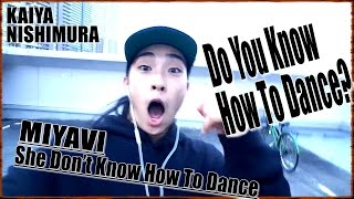 miyavi she dont know how to dance kaiya nishimura