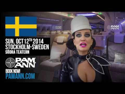 PAM ANN: Hello Stockholm! (Sweden) Plane Filthy - European Tour 2014