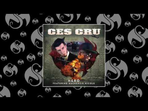 CES Cru - Hero (Feat. Mackenzie Nicole)