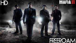 Mafia 2 - FreeRoam Gameplay | HD | No Commentary