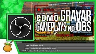 Como GRAVAR gameplay usando OBS! - Dicas OBS Studio