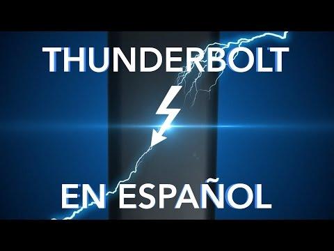 Thunderbolt explicado en español
