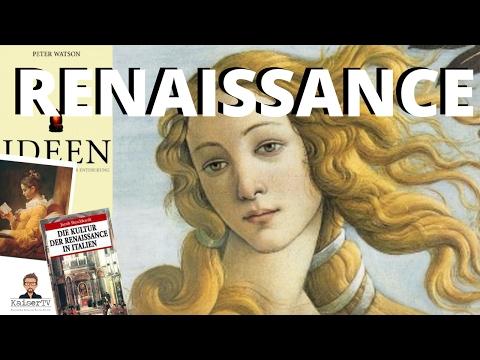 Renaissance: Kapitalismus, Humanismus, Individualismus [Peter Watson: Ideen (1)]