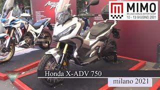 2021 Honda X ADV 750 Adventure Scooter  Walkround All New at MIMO 2021 Milano Duomo