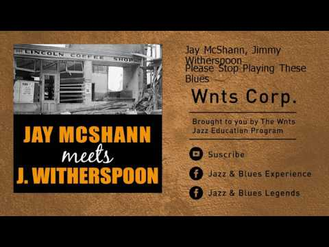 Jay McShann, Jimmy Witherspoon - Please Stop Playing These Blues