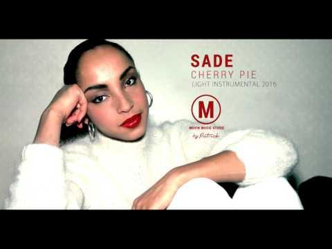 Sade - Cherry Pie ( Instrumental )
